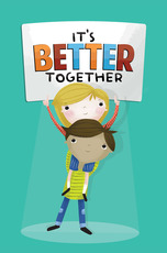 It's Better Together