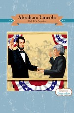 Beginner Biographies: Abraham Lincoln