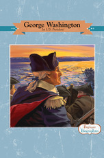 Beginner Biographies: George Washington