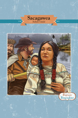 Beginner Biographies: Sacagawea