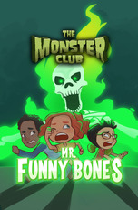The Monster Club: Mr. Funny Bones