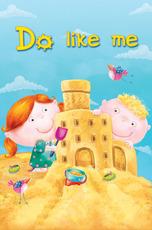 Do Like Me