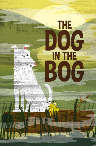 The Dog in the Bog