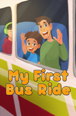 My First Bus Ride