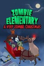 Zombie Elementary: A Very Zombie Christmas