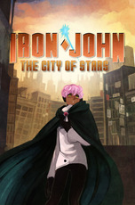 Iron John: The City of Stars