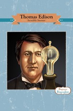 Beginner Biographies: Thomas Edison