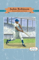 Beginner Biographies: Jackie Robinson