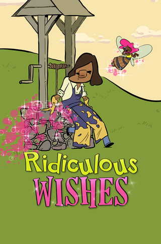 Ridiculous Wishes