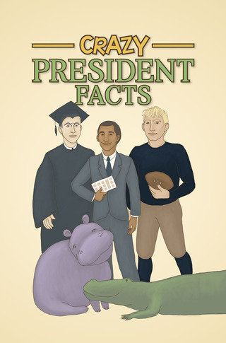 Crazy President Facts