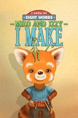 Milo and Izzy: I Make