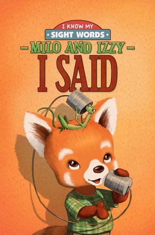 Milo and Izzy: I Said