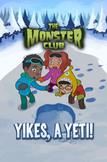 The Monster Club: Yikes a Yeti