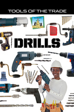 Tools of the Trade: Drills