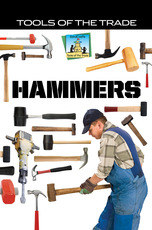 Tools of the Trade: Hammers