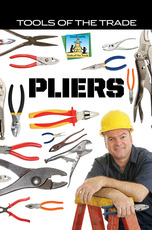 Tools of the Trade: Pliers