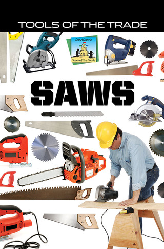 Tools of the Trade: Saws