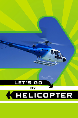 Let's Go by Helicopter