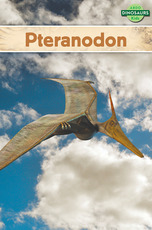 Dinosaurs: Pteranodon