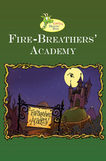Carly's Dragon Day: Fire-Breathers' Academy