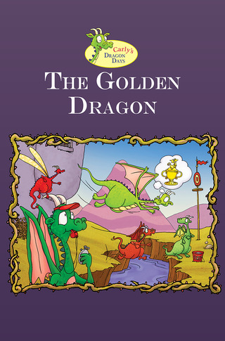Carly's Dragon Day: The Golden Dragon