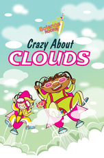 Science Rocks: Crazy About Clouds