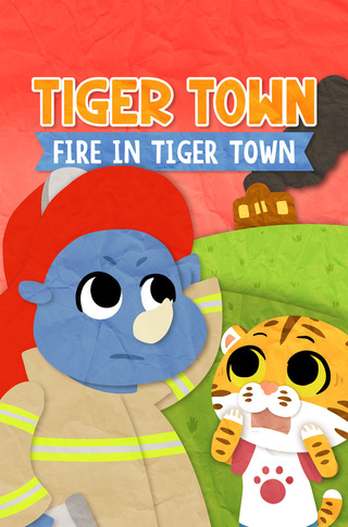 Tiger Town: Fire in Tiger Town