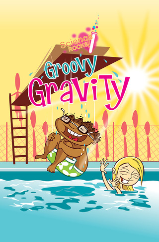 Science Rocks: Groovy Gravity