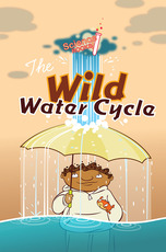 Science Rocks: Wild Water Cycle