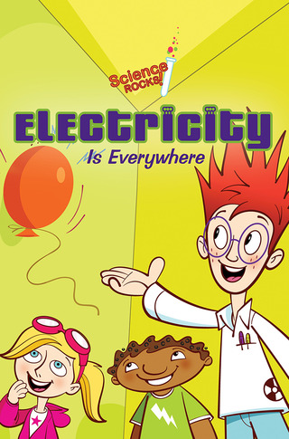 Science Rocks: Electricity is Everywhere
