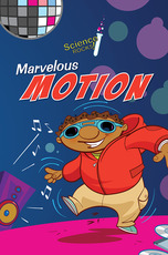 Science Rocks: Marvelous Motion