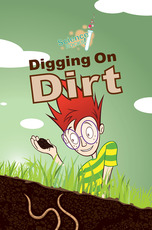 Science Rocks: Digging On Dirt
