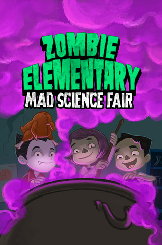 Zombie Elementary: Mad Science Fair