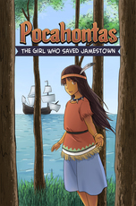 Pocahontas: The Girl Who Saved Jamestown