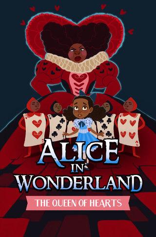 Alice in Wonderland 3: The Queen of Hearts