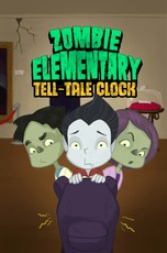 Zombie Elementary: The Tell-Tale Clock