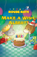 Mouse Math: Make a Wish, Albert!