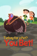 Turkey for a Pet You Bet