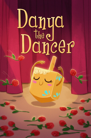 Danya the Dancer