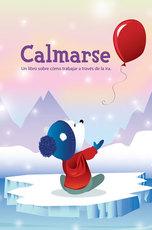 Life Skills: Calmarse