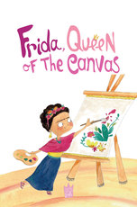 Frida, Queen of the Canvas